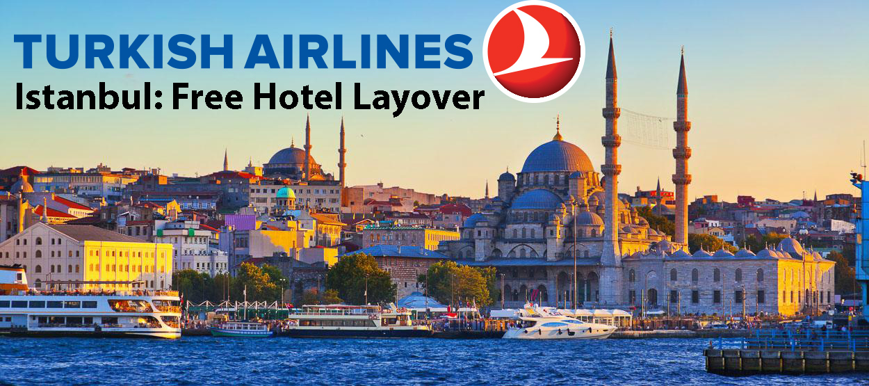 Secret Travel Trick Free Hotel Layover In Istanbul With