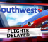 Southwest+Airlines+flight+delays